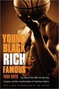 Cover of Todd Boyd's Young, Black, Rich & Famous (2003).